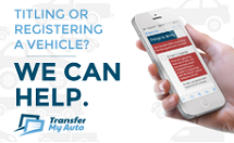 Transfer My Auto is the source for accurate, easy to find information about transferring your vehicle.